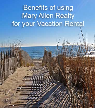 Benefits to guests when using Mary Allen Realty, Inc.